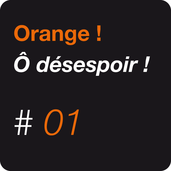 Les tribulations d'une cliente d'Orange en quête de dédommagements