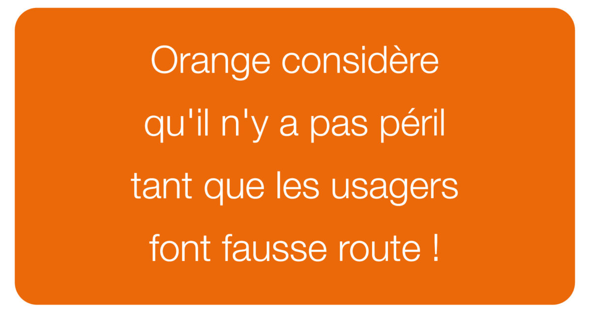 Orange se moque des usagers
